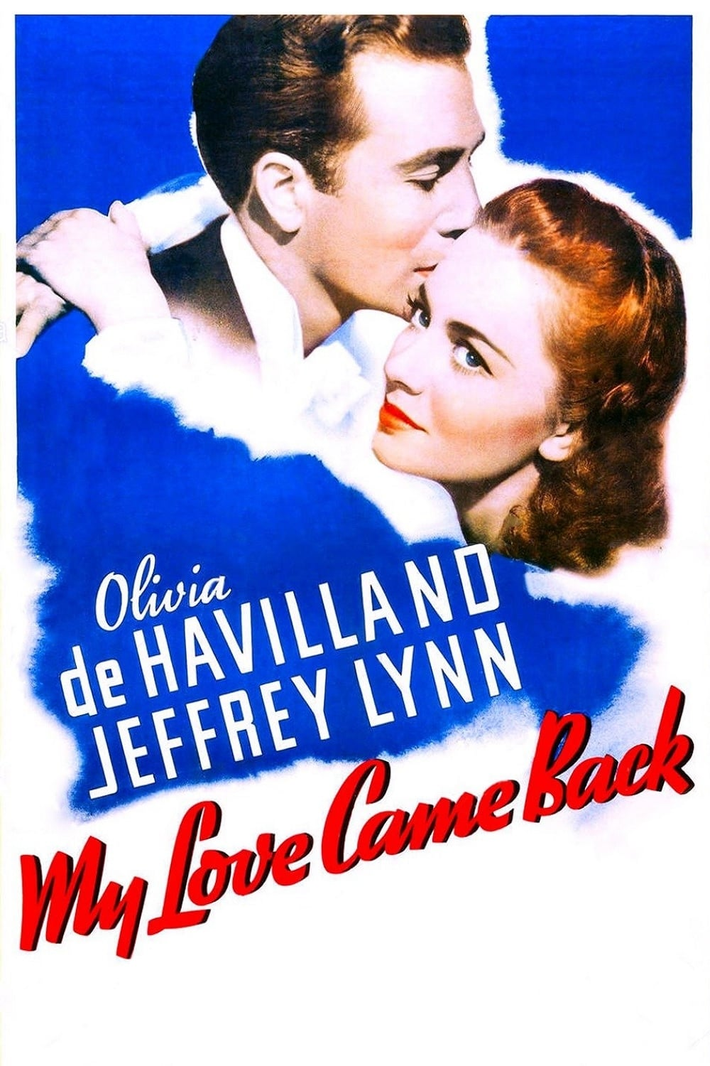 My Love Came Back (1940)