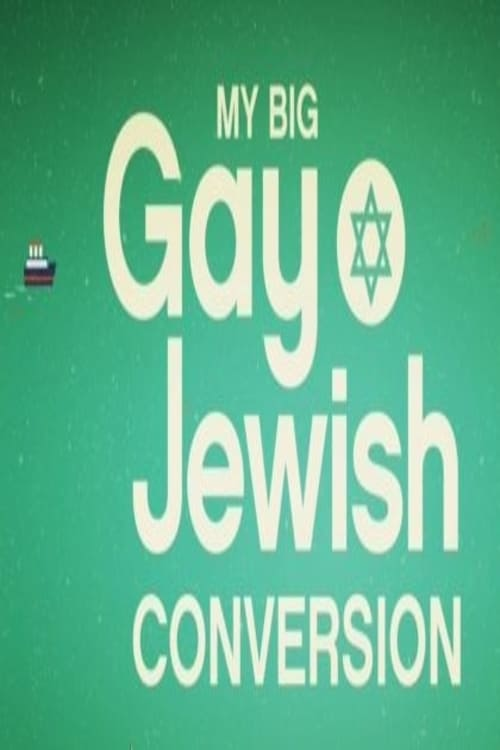 Ver My Big Gay Jewish Conversion Online HD Español ()