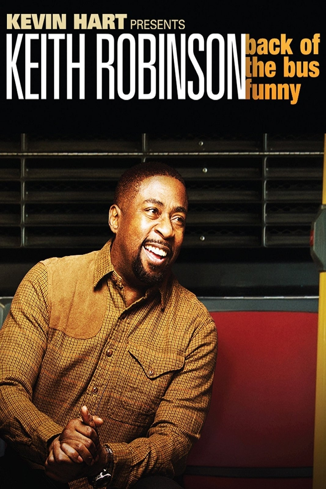 Kevin Hart Presents: Keith Robinson - Back of the Bus Funny on FREECABLE TV