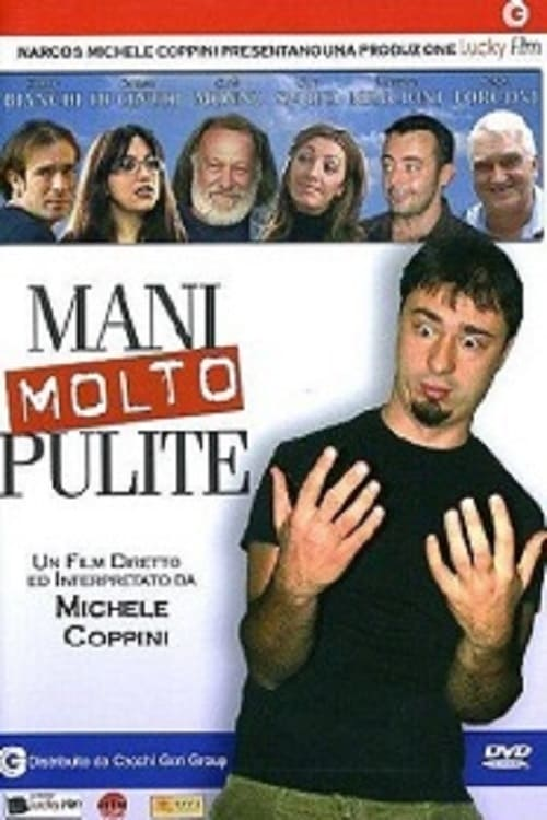 Mani molto pulite (2005)