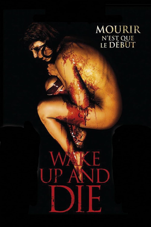 voir film Wake Up and Die streaming