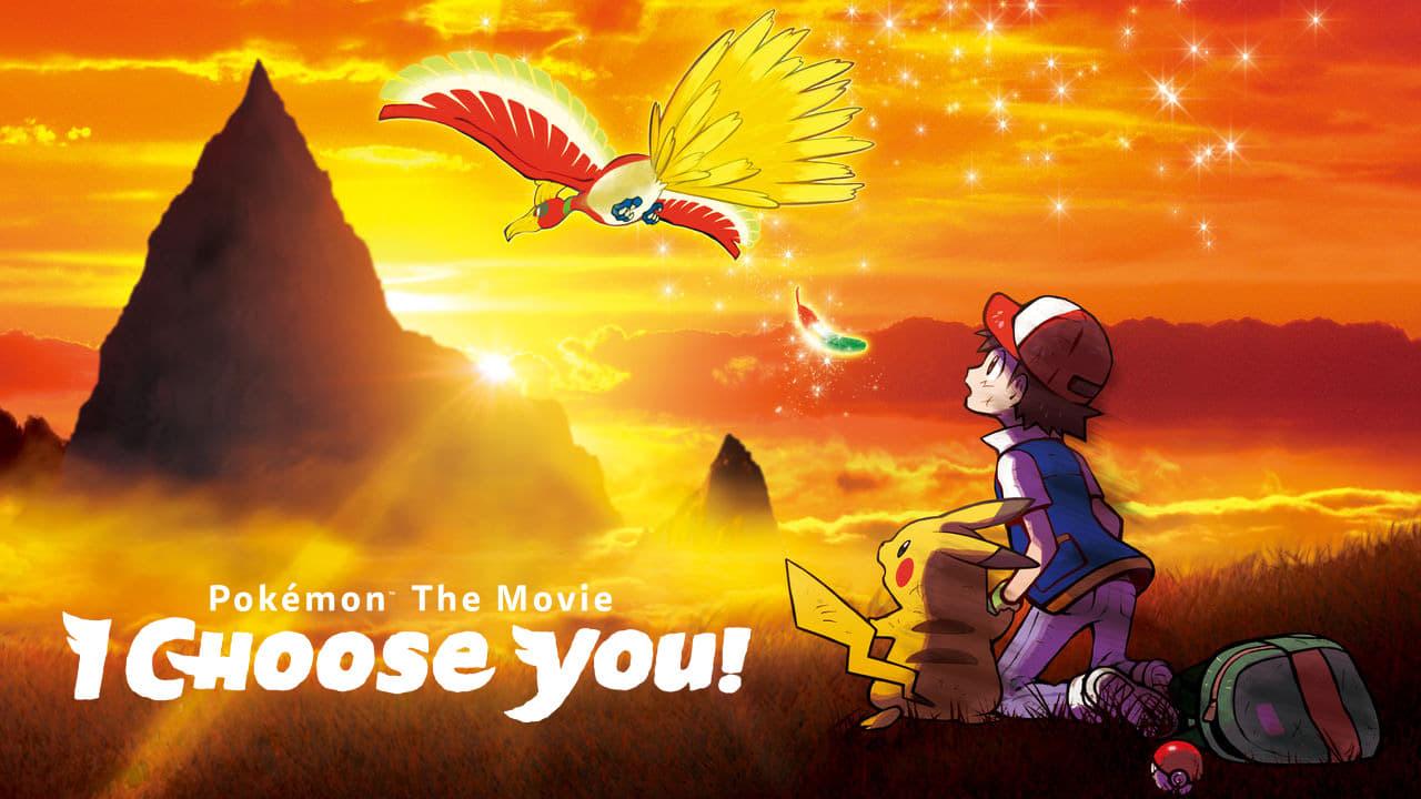 Pokémon Season 0 :Episode 67  Pokémon the Movie: I Choose You! (Movie 20)