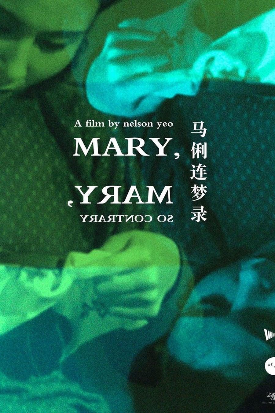 Mary, Mary, So Contrary
