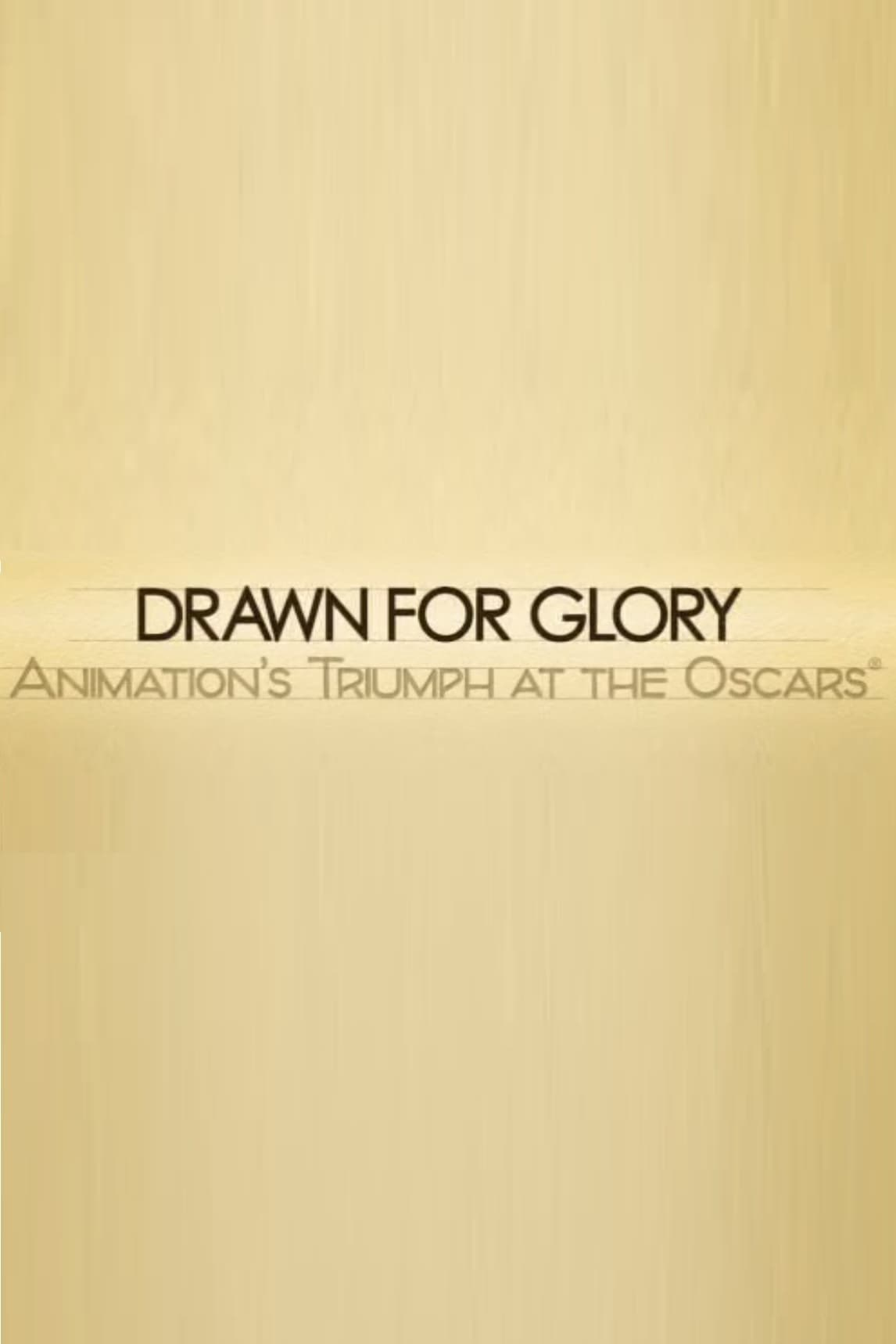 Ver Drawn for Glory: Animation's Triumph at the Oscars Online HD Español (2008)