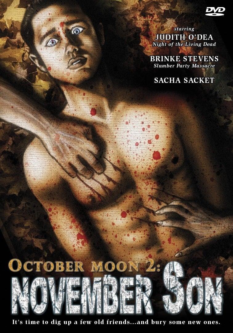 October Moon 2: November Son (2008)