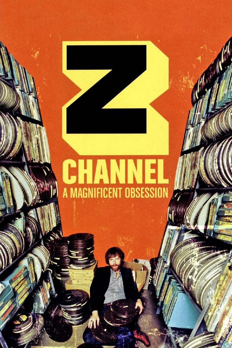 Z Channel: A Magnificent Obsession (2004)