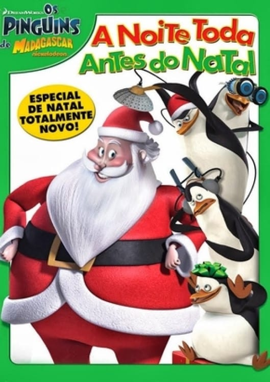 The Penguins of Madagascar: The All-Nighter Before Xmas (2011)