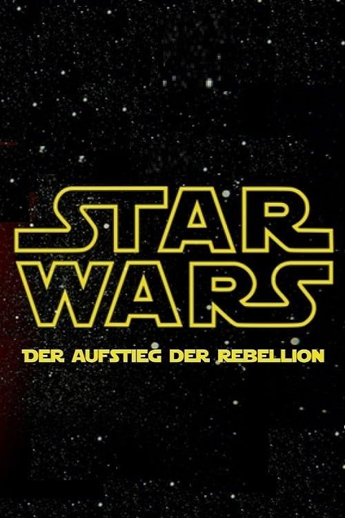 Ver Star Wars – Der Aufstieg der Rebellion Online HD Español ()