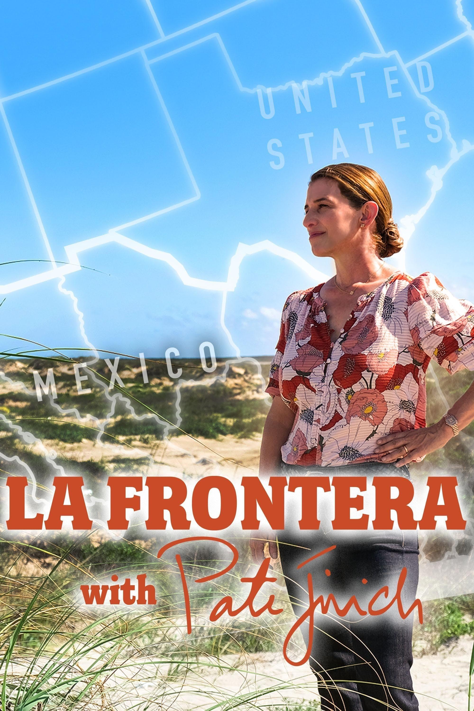 La Frontera With Pati Jinich (2021)