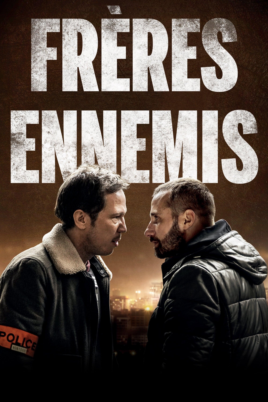 voir film Frères Ennemis streaming