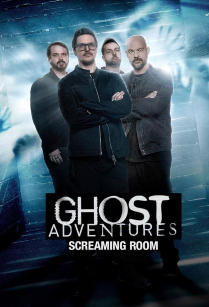 Ghost Adventures: Screaming Room (2020)