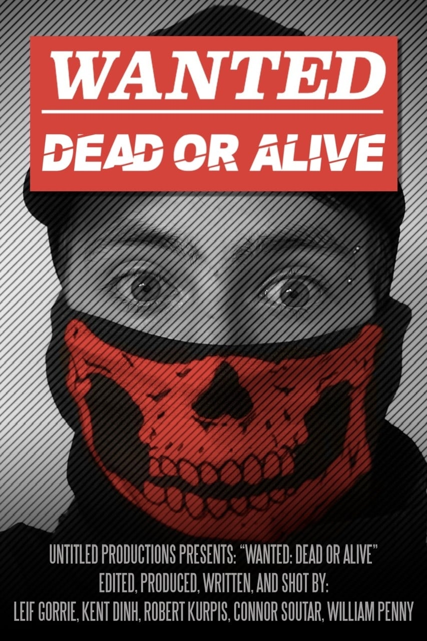 Wanted: Dead or Alive (2020)