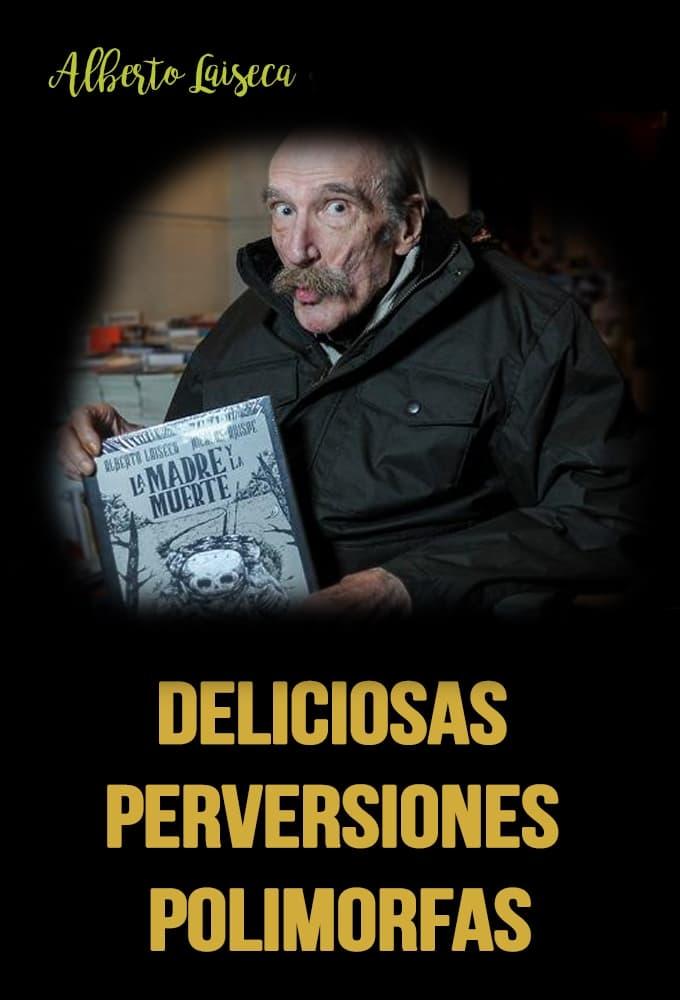 watch Deliciosas perversiones polimorfas 2004 online free
