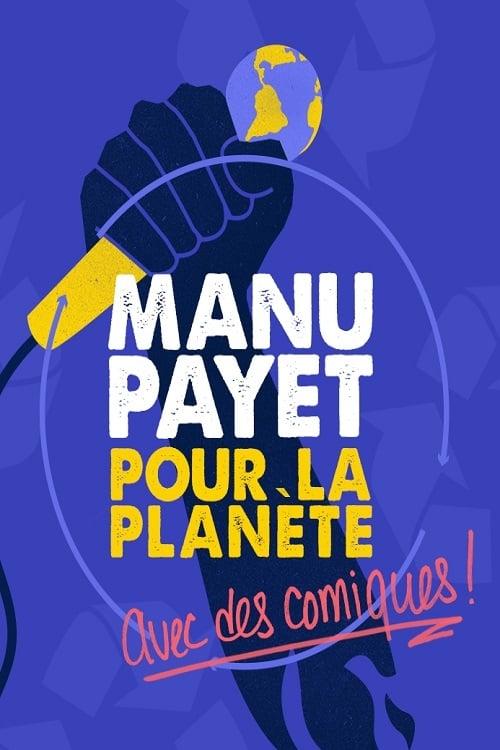 Montreux Comedy Festival 2018 - Manu Payet Pour La Planète (2018)
