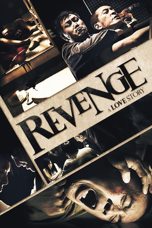 Revenge: A Love Story (2010)