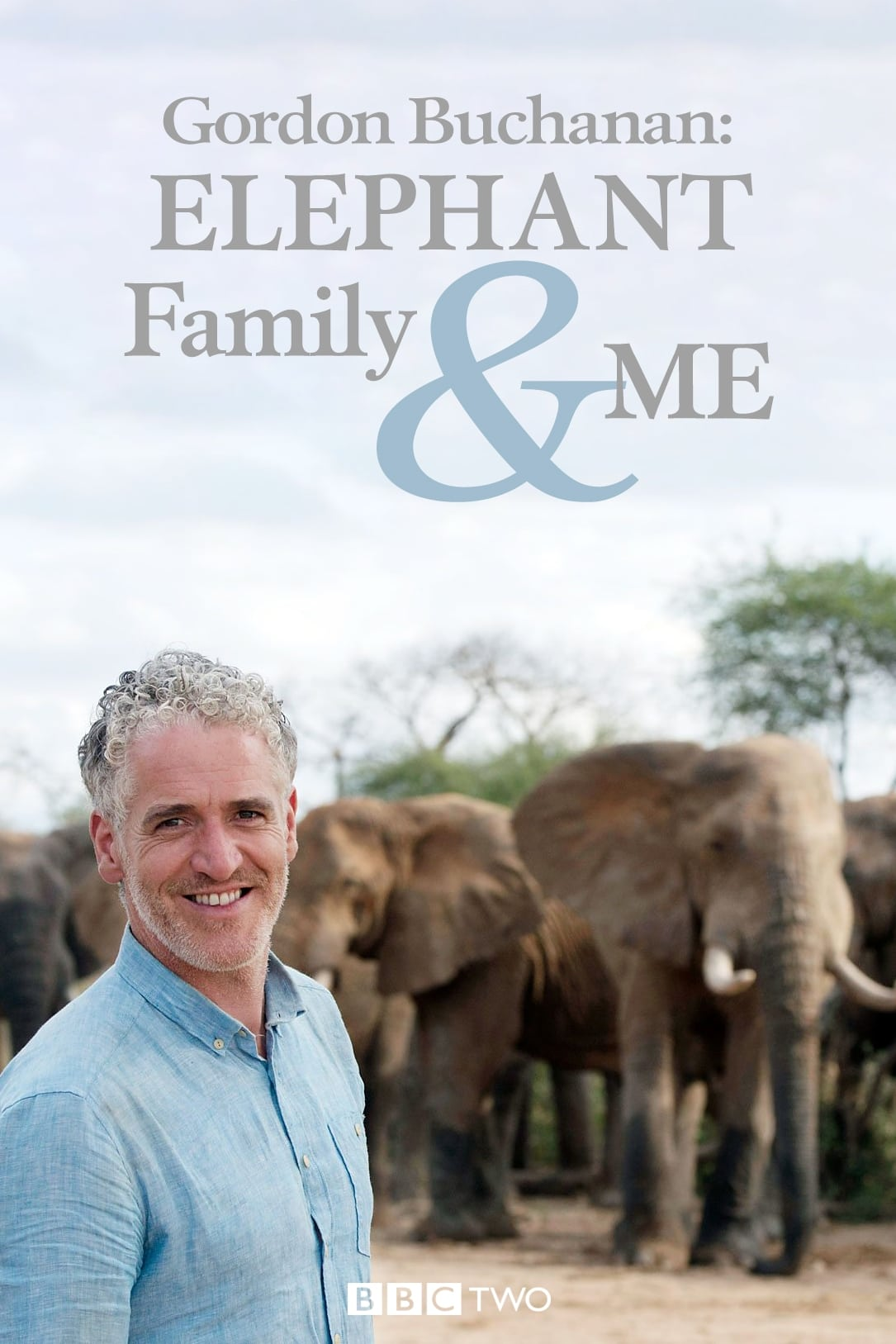 Gordon Buchanan: Elephant Family & Me (2016)