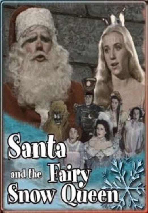 Santa and the Fairy Snow Queen
