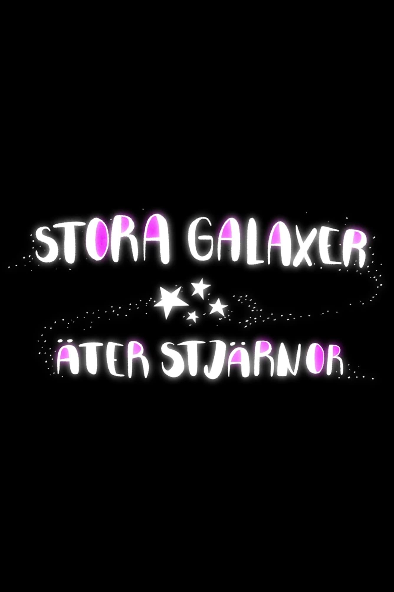 Stora galaxer äter stjärnor (2019)