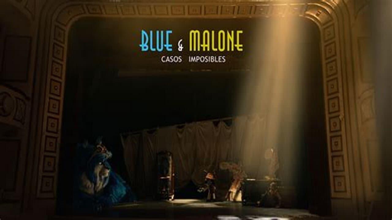 Blue & Malone: Casos imposibles (2019)