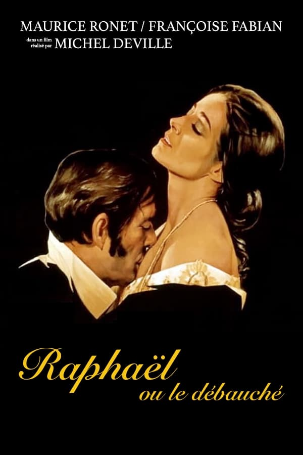 Raphael or the Debauched One (1971)