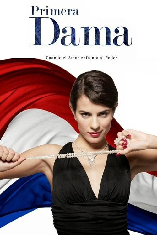 Primera dama (2010)
