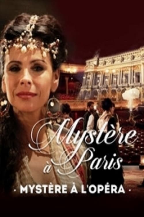 watch Mystère à l'Opéra 2017 online free