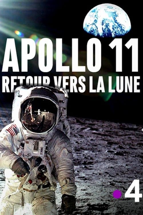 Apollo 11 : retour vers la lune (2019)