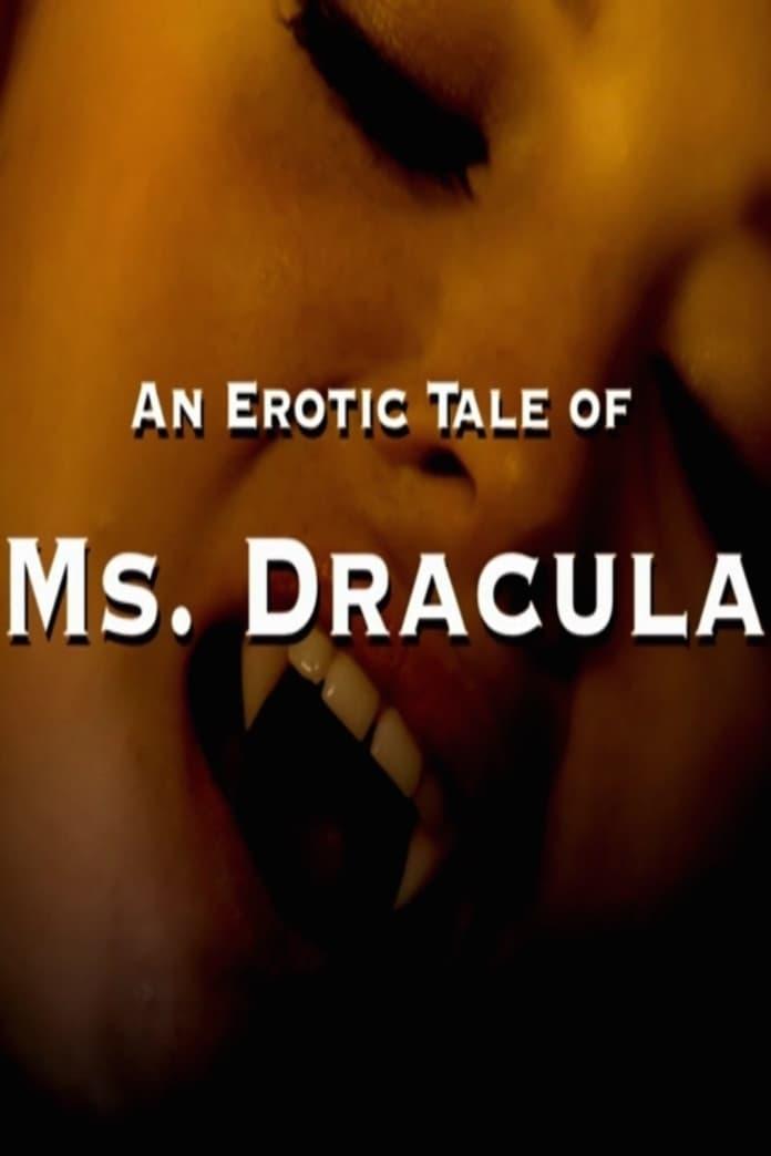 Erotic tale of ms dracula