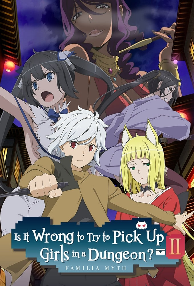 Is It Wrong to Try to Pick Up Girls in a Dungeon? Season 2
