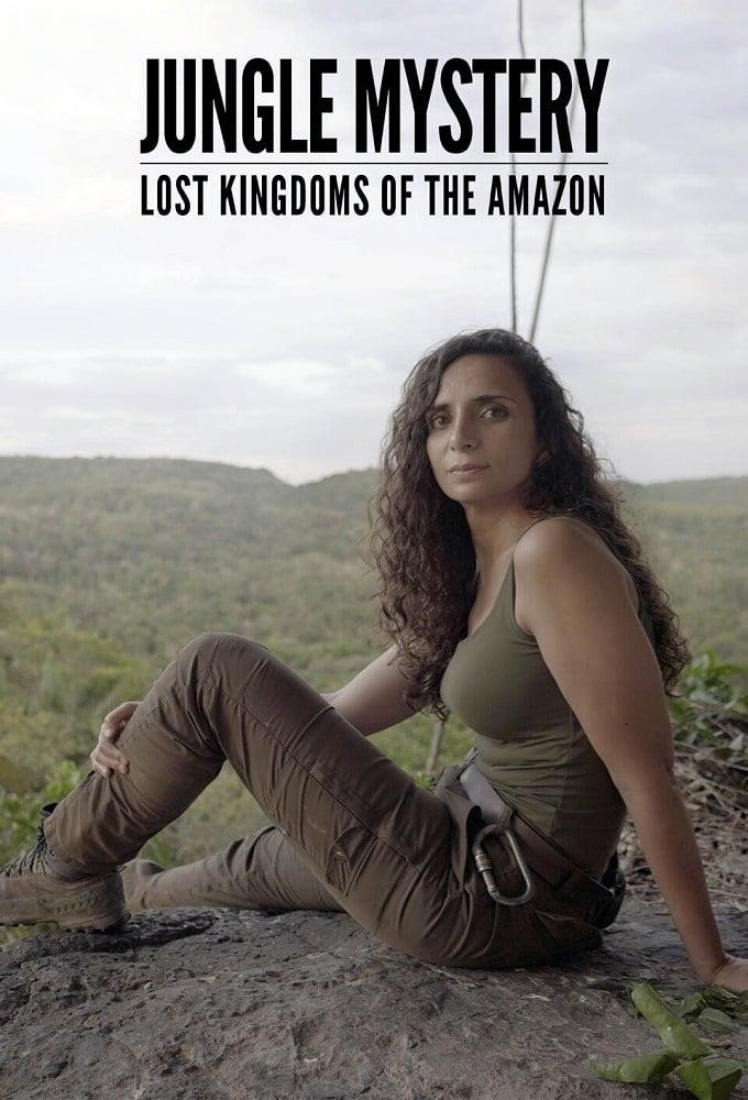 Jungle Mystery: Lost Kingdoms Of The Amazon (2020)