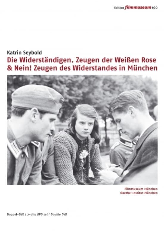 Nein! Zeugen des Widerstandes in München 1933-1945 (1998)