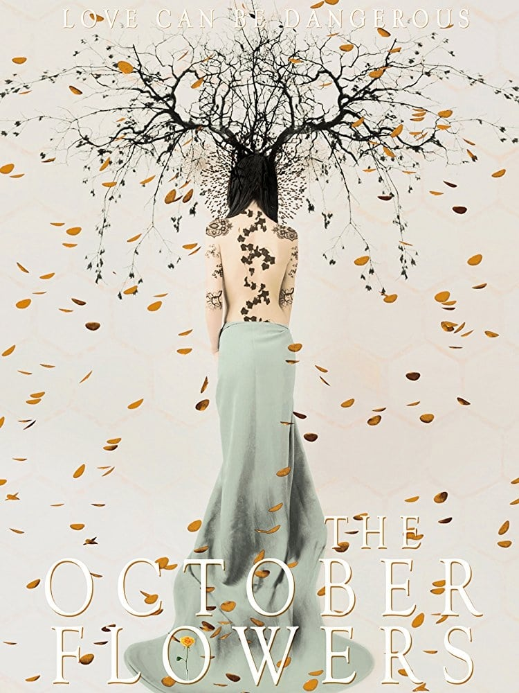 The October Flowers (2018)