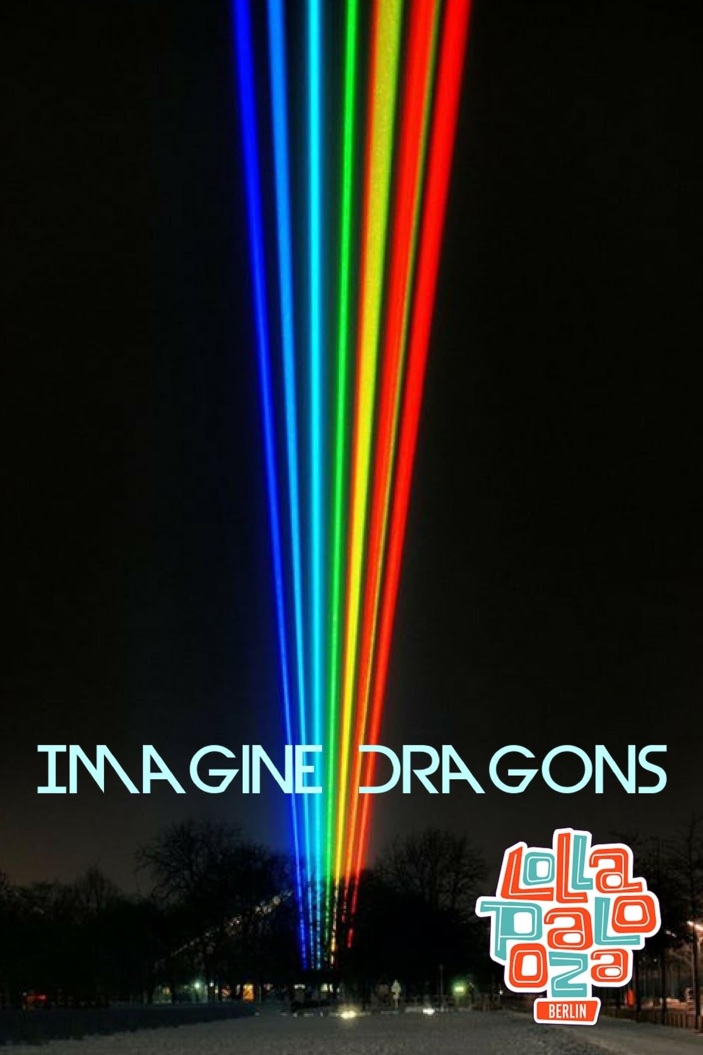Imagine Dragons Live at Lollapalooza Berlin 2018 (2018)