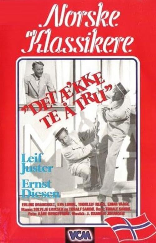Det æ'kke te å tru (1942)