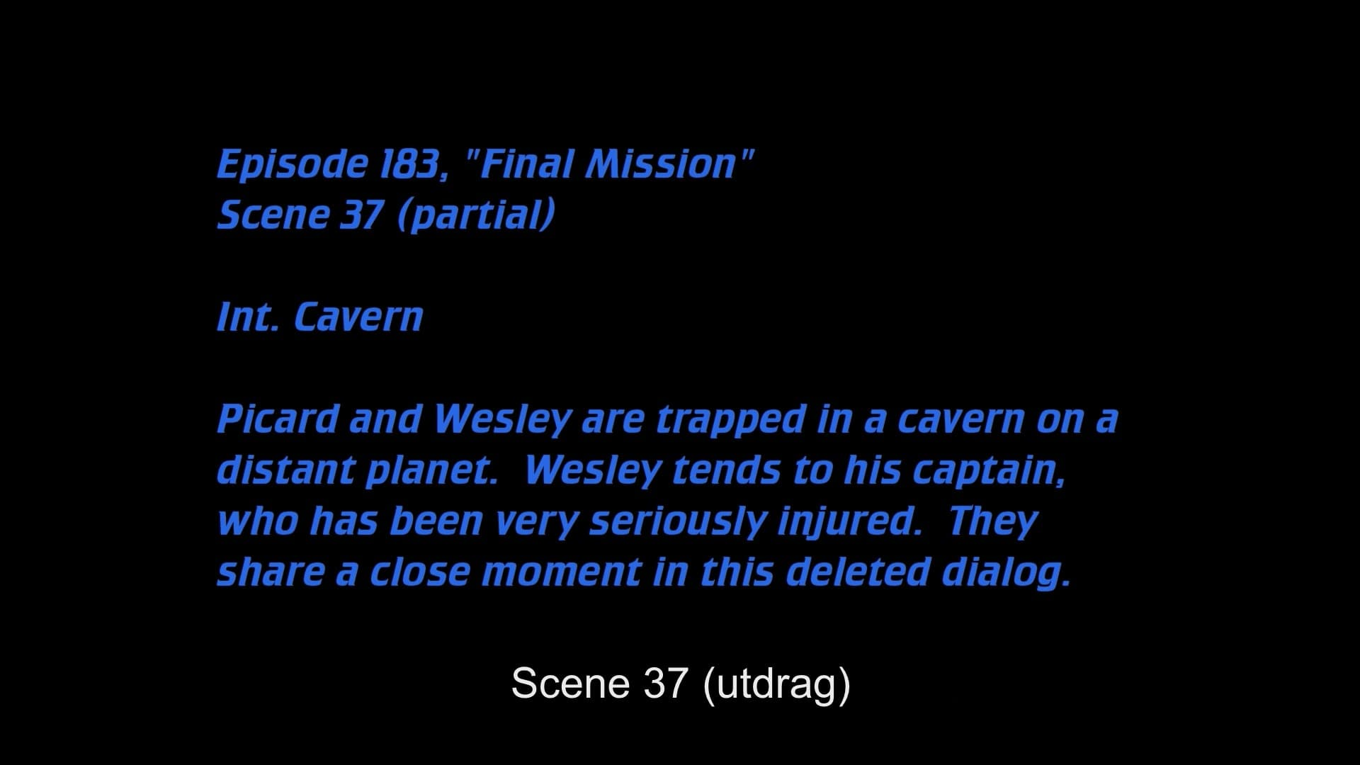 Deleted Scenes: S04E09 - Final Mission-Azwaad Movie Database
