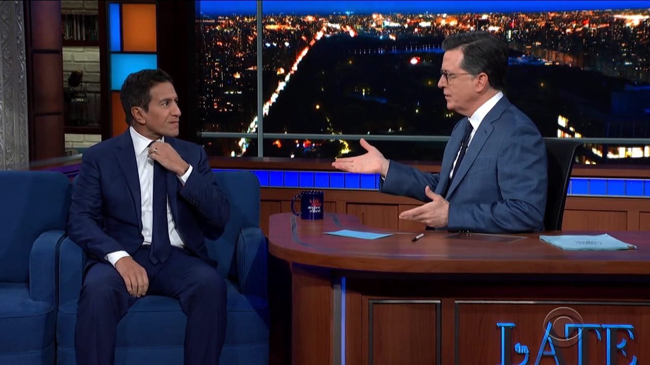 The Late Show with Stephen Colbert Season 5 :Episode 104  Sanjay Gupta