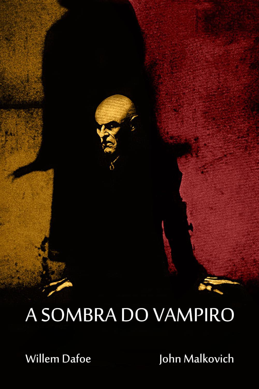 A Sombra do Vampiro Dublado