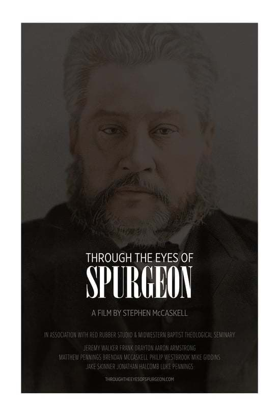 Through the Eyes of Spurgeon (2014)