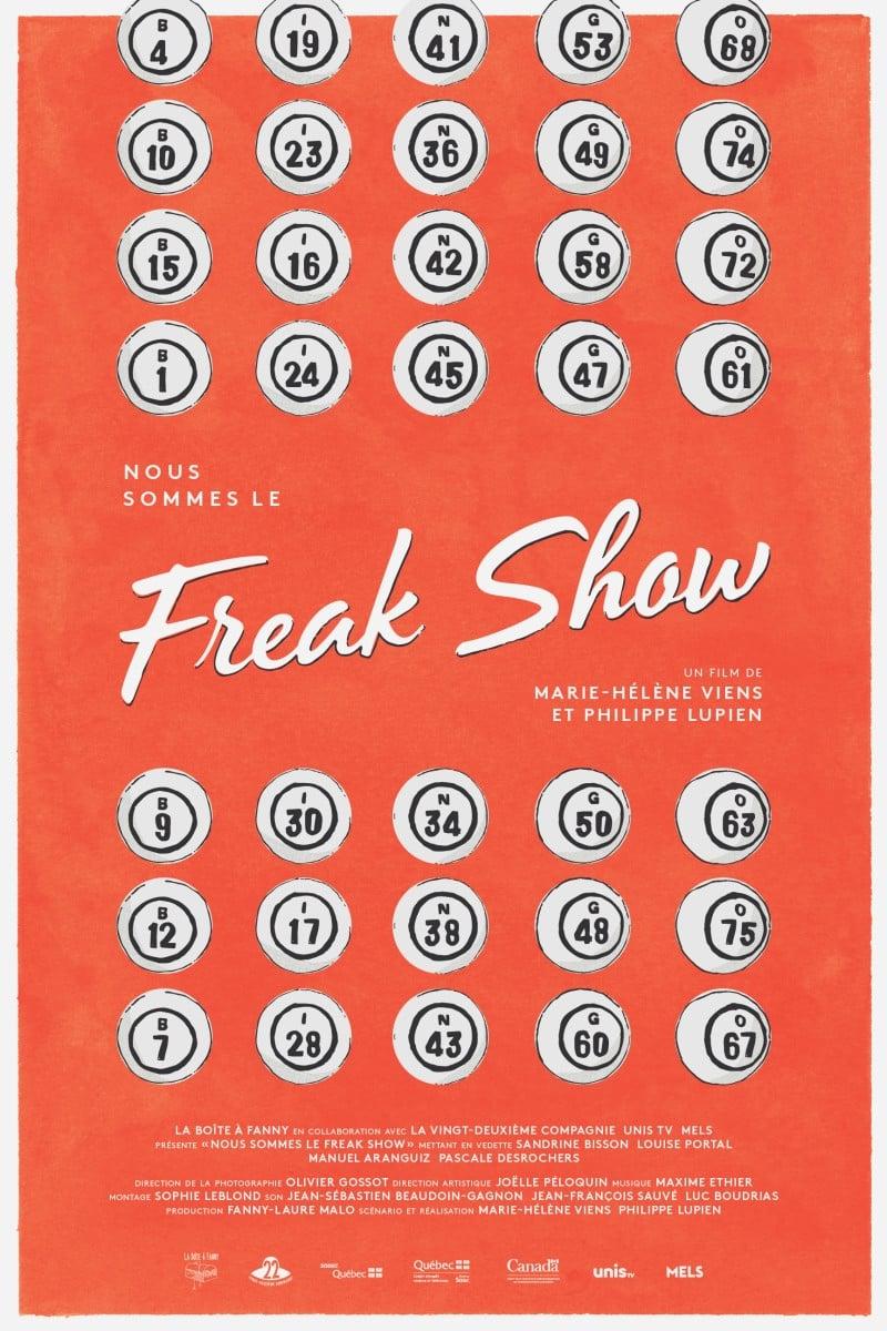 Ver Nous sommes le Freak show Online HD Español ()