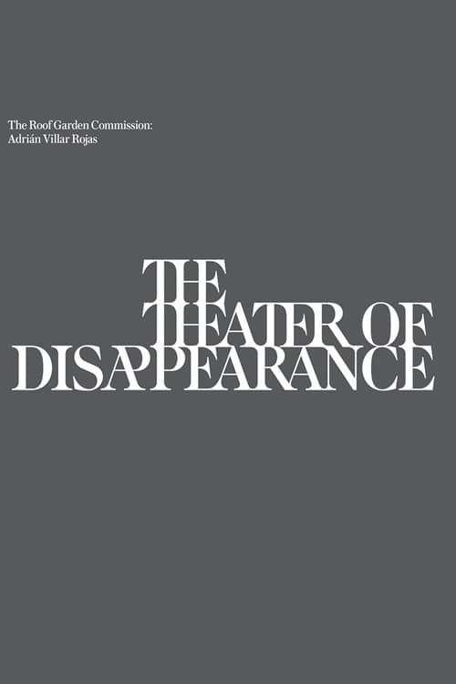 watch The Theatre of Disappearance 2017 Stream online free