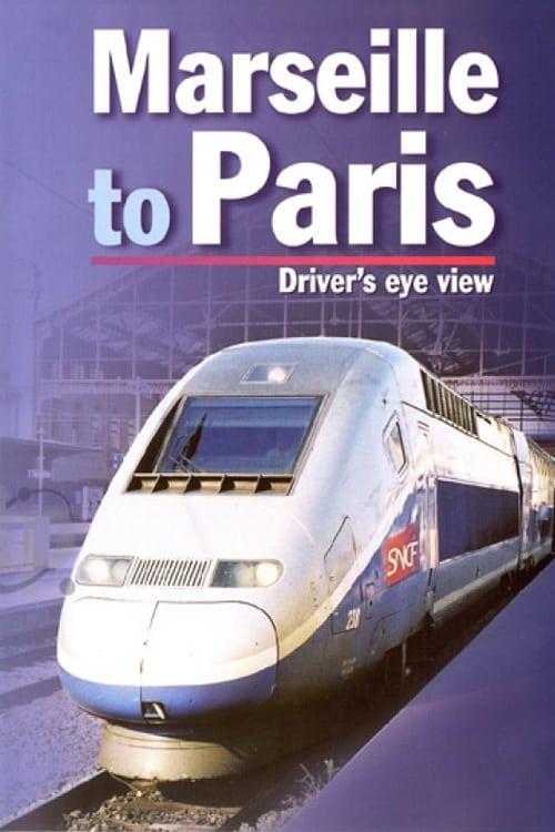 Marseille to Paris (2005)