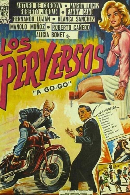 Ver Los perversos a-go-go Online HD Español (1967)