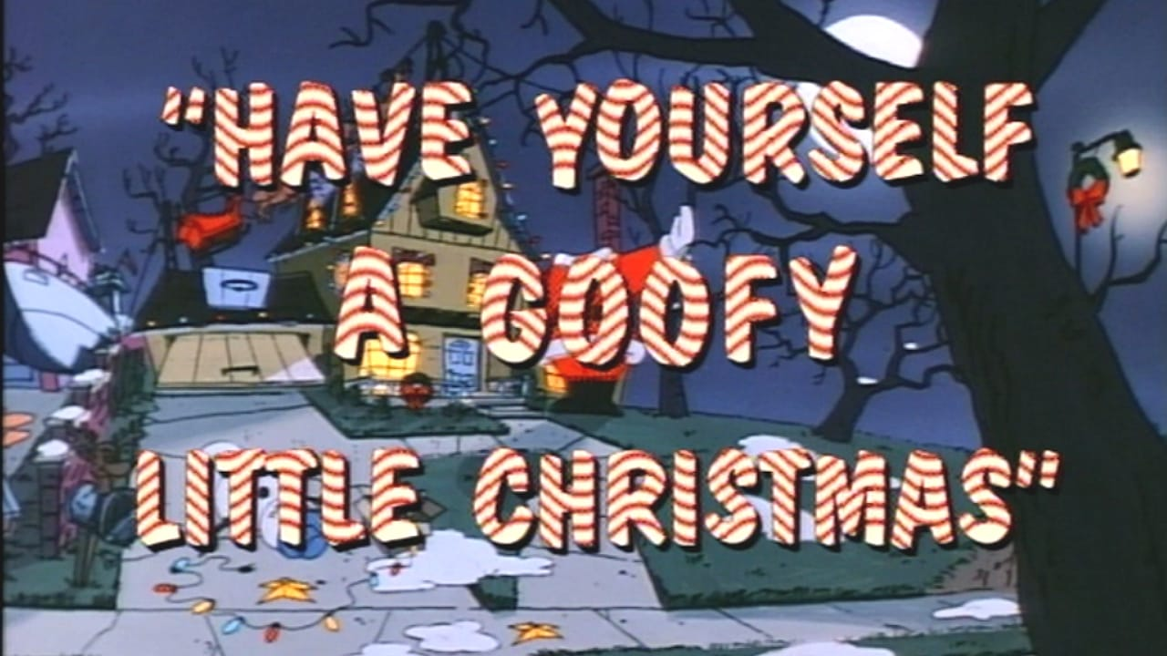 Have Yourself A Goofy Little Christmas (1992)