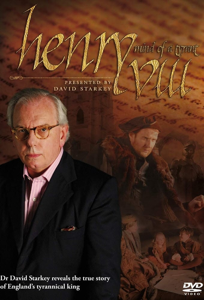 Henry VIII: The Mind of a Tyrant (2009)