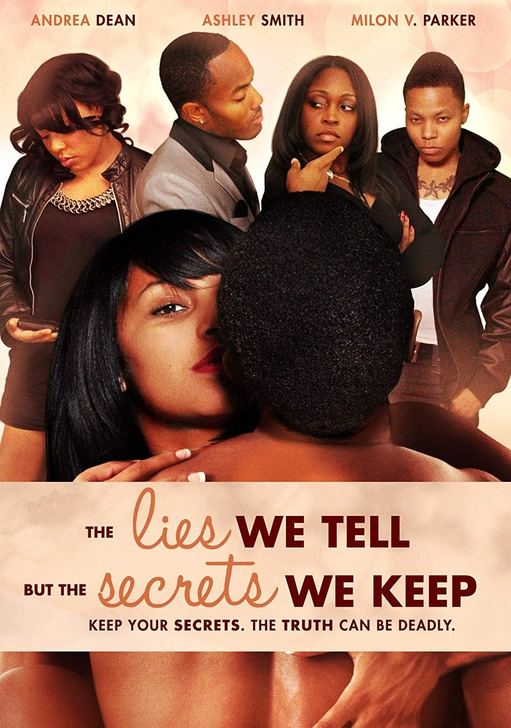 The Lies We Tell But the Secrets We Keep (Part 2) (2012)