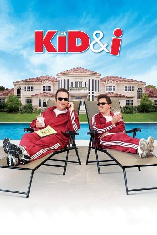 The Kid & I (2005)