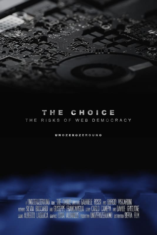 The Choice - The Risks of Web Democracy (2018)