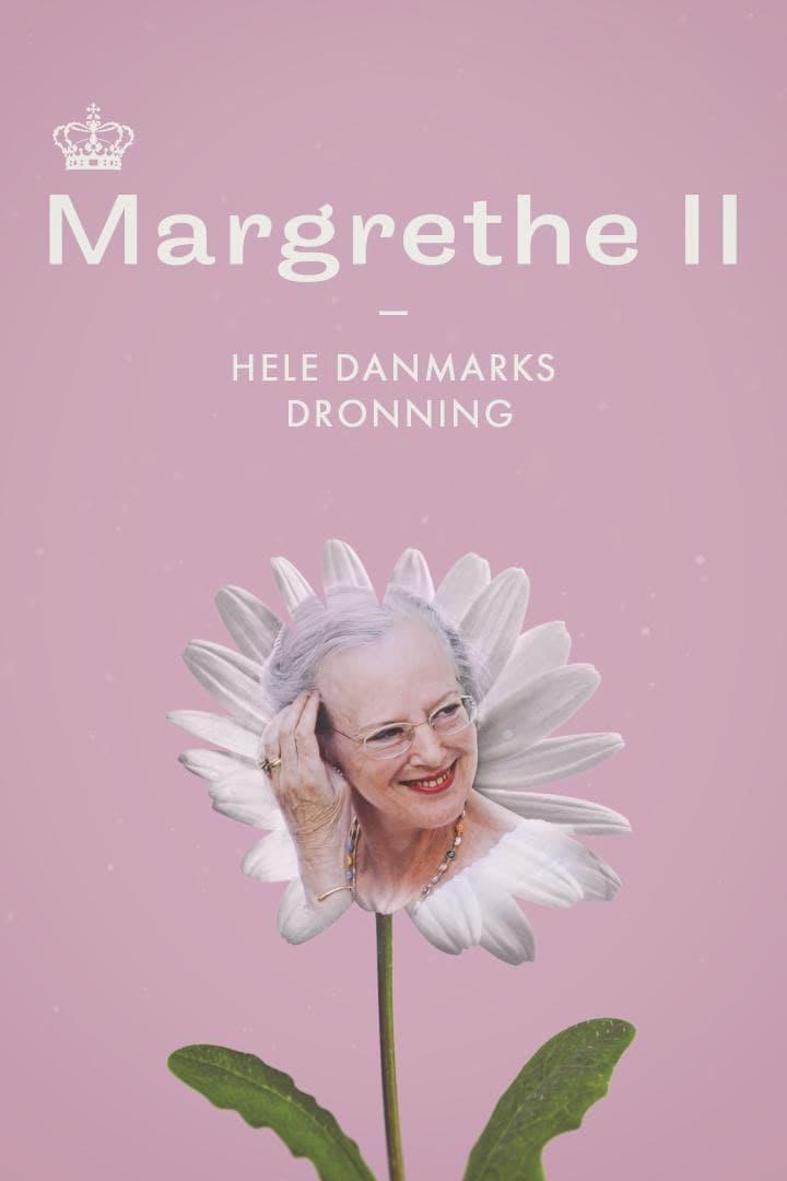 Margrethe II - Hele Danmarks Dronning (2020)