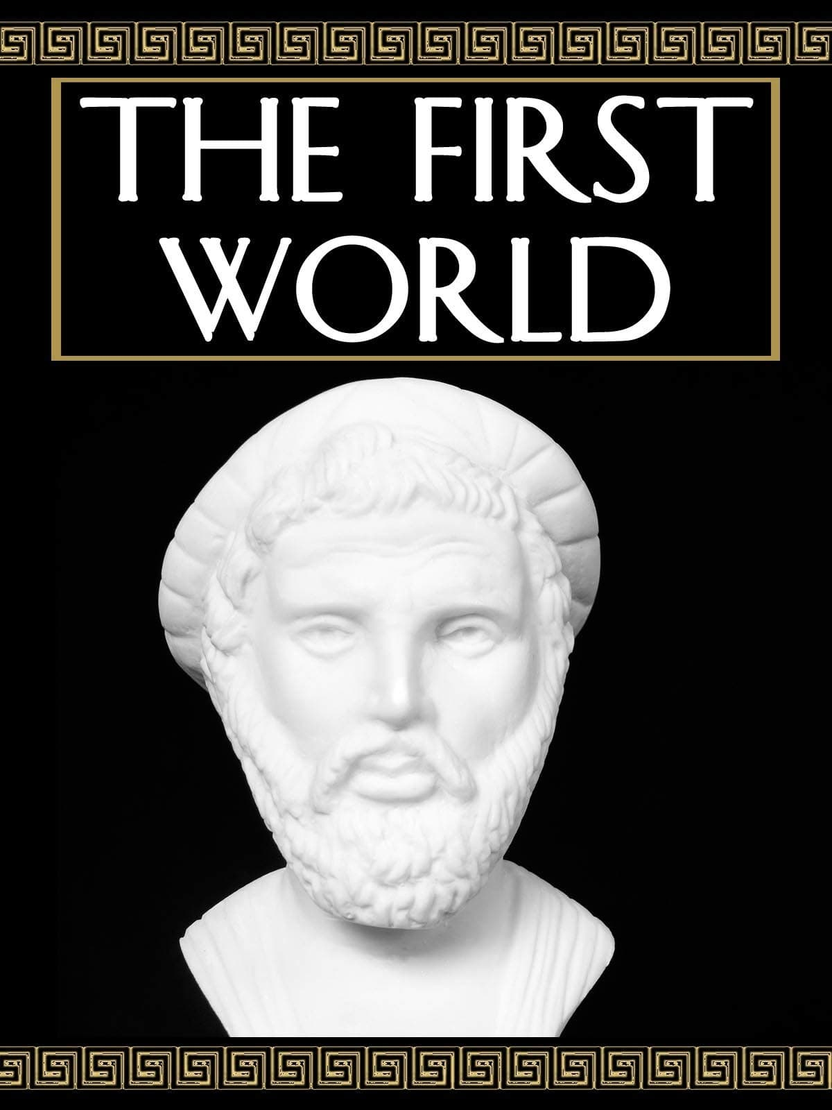 The World in Question: The First World (1990)