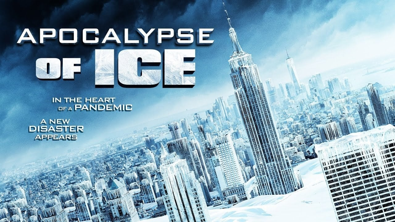 Apocalypse of Ice (2020)